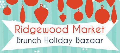 Ridgewood Market December 13th